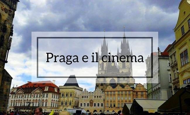 Praga e il cinema: 14 film per scoprire la città