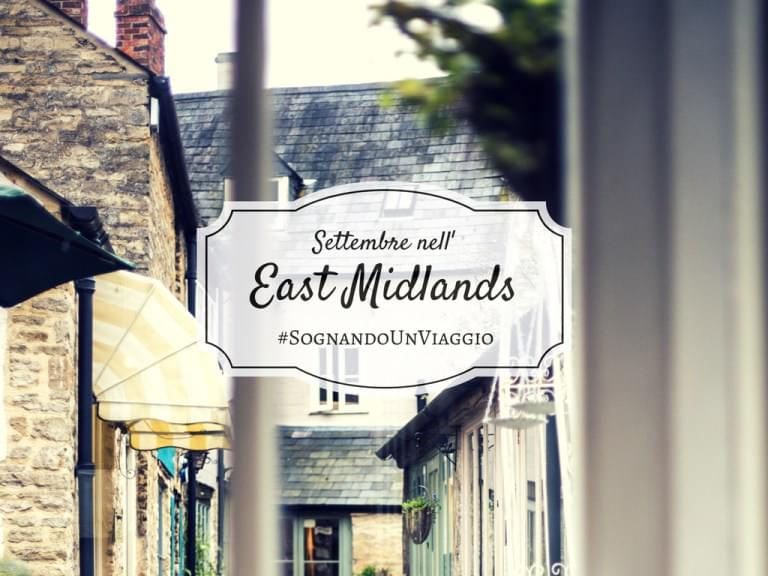 Settembre nell'East Midlands